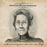 Rezension: Marathonmann – …Und wir vergessen was vor uns liegt