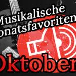 Monatsfavoriten Oktober