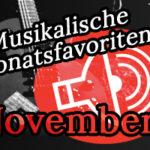 Monatsfavoriten November