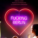 Fucking Berlin: Release-Tour + ab sofort im Handel!