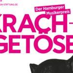 Krach + Getöse – Der Hamburger Musikerpreis 2017: Jetzt bewerben!
