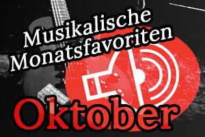 Schallgefluester Monatsfavoriten Oktober 1