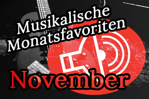 Schallgefluester Monatsfavoriten November 44