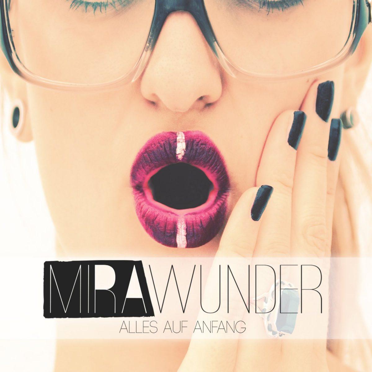 Mira Wunder - Alles auf Anfang