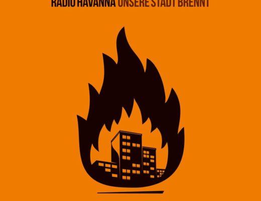 Schallgefluester Radio Havanna - Unsere Stadt brennt