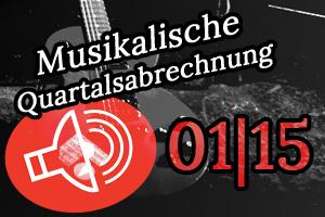 Schallgefluester Musikalische Quartalsabrechnung 1/2015 3