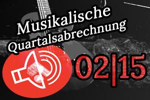 Schallgefluester Musikalische Quartalsabrechnung 2/15 2